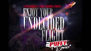 ENJOY YOUR UNDECIDED FLIGHT [DJ PUFFY REMIX]