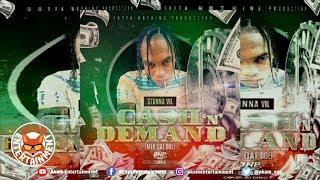 Stunna Vil - Cash N Demand (Mek Dat Doe) March 2019