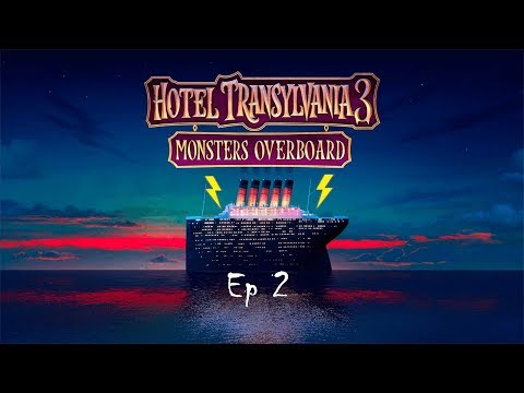It's Just Bad Pikmin - Hotel Transylvania 3: Monsters Overboard Ep 2