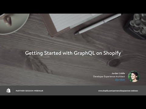 Getting Started with GraphQL on Shopify // Jordan Liddle
