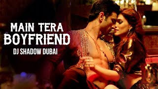 Main Tera Boyfriend Remix | DJ Shadow Dubai | Raabta | Arijit Singh | Full Video