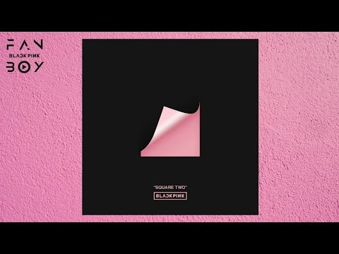 BLACKPINK - SQUARE TWO [EP] (iTunes Version)
