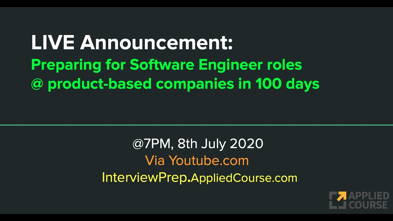 LIVE on 8th July: Preparing for Software Engineer roles @ Product-based companies in 100 days