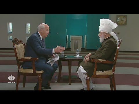 CBC Canada, The National: Interview with Khalifa of Islam - Islam Ahmadiyya
