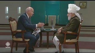 CBC Canada, The National: Interview with Khalifa of Islam - Islam Ahmadiyya