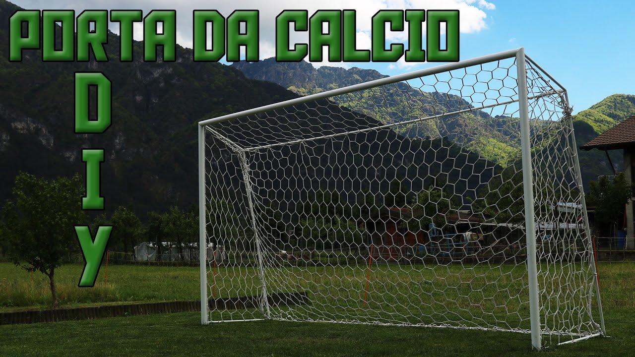 Porta Da Calcio Fai Da Te Youtube
