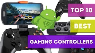 Top 10 Best Game Controllers For Android - Bestify