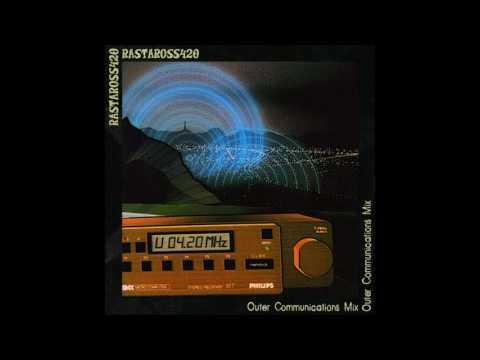 rastaRoss420 presents: 'Outer Communications Mix' [2016]