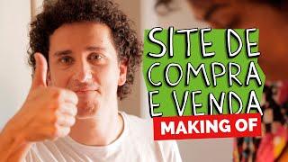 MAKING OF - SITE DE COMPRA E VENDA