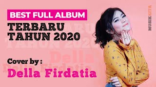 Della Firdatia Cover Full Album Terbaru 2020