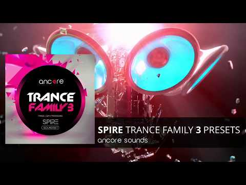"""""""TRANCE FAMILY 3"""" Spire Presets, Bank 
