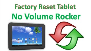 Factory Reset on Proscan PLT7223G or Tablet w/o Vol Rocker
