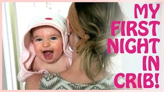 JULIET'S FIRST NIGHT IN THE CRIB!