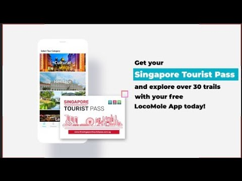 2 things you need for budget travel in Singapore: LocoMole App & SG Tourist Pass
