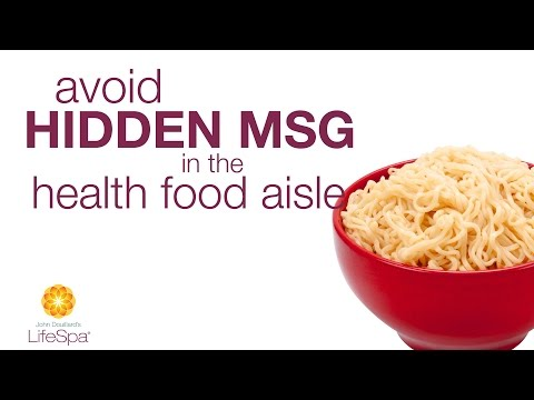 Sneaky Names for MSG: Check Your Labels | John Douillard's LifeSpa