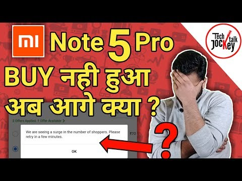 "Why I Was Not Able To BUY ""Xiaomi Redmi Note 5 pro"" – 22 February Flipkart First Flash Sale ?"