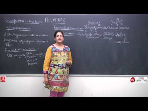 Polymer Chemistry: Chain Growth & Step Growth Polymerisation - For Class 12th &IIT-JEE -05/15