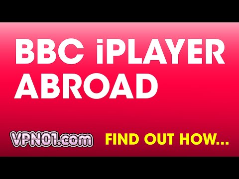 WATCH BBC IPLAYER ABROAD OUTSIDE UK WITH A VPN