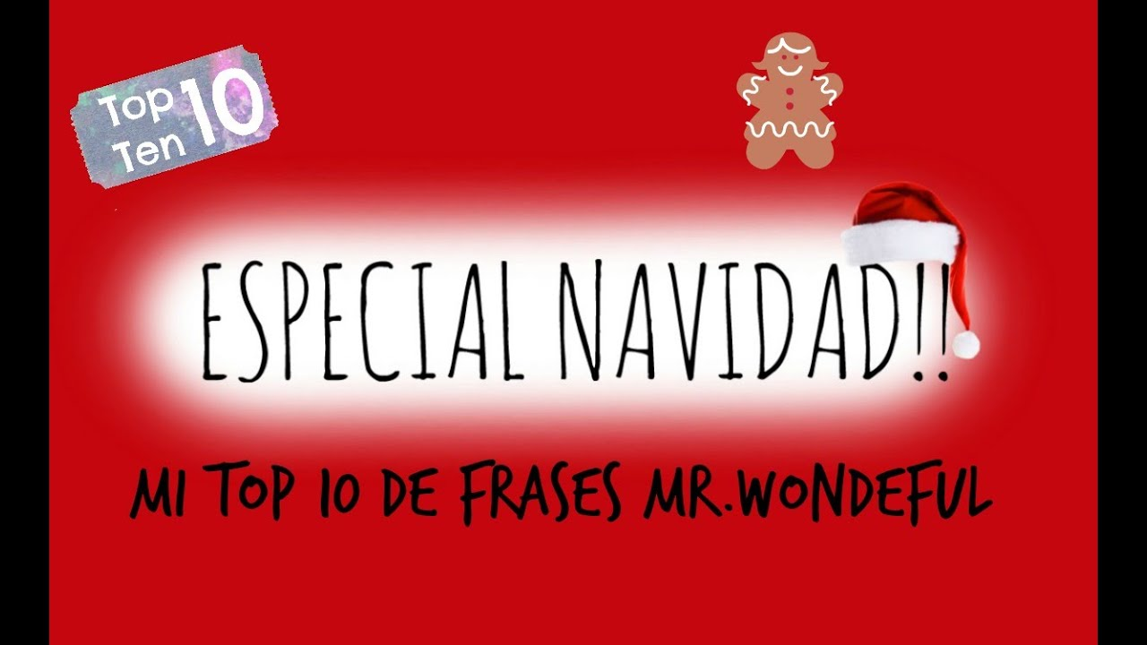 Especial navidad 1 sweet kawaii mi top 10 de frases mr for Frases de mister wonderful