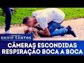 Respiração Boca a Boca   Câmeras Escondidas (18/11/18)