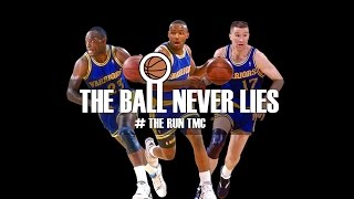 THE BALL NEVER LIES #26 - RUN TMC