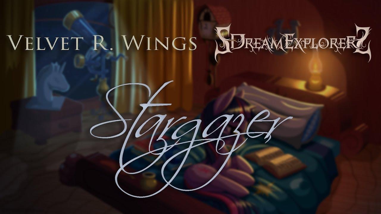 Velvet R  Wings & SDreamExplorerS - Stargazer