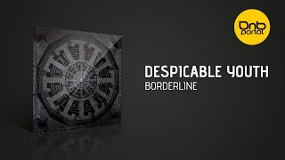 Despicable Youth - Borderline