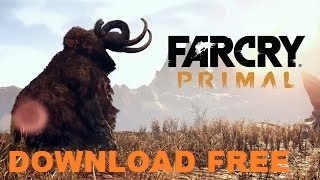 Far Cry Primal Download Free PC [Multiplayer]
