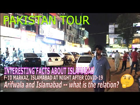 Pakistan Tour   F-10 Markaz Islamabad   Post Covid-19 Dine In   Interesting Facts