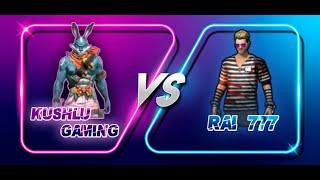 1 Vs 1 #KUSHLU GAMING AND #RAI…