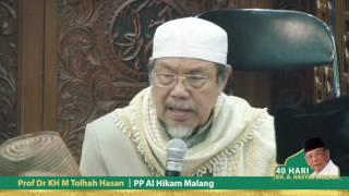 TAUSIYAH 40 HARI KH A HASYIM MUZADI OLEH PROF DR KH TOLHAH HASANSYIM MUAZADI