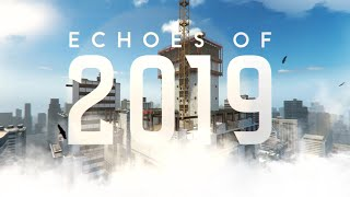 [CS:GO] Echoes of 2019