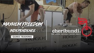 Games Training with Mayhem Freedom + Independence: Presented by Cheribundi