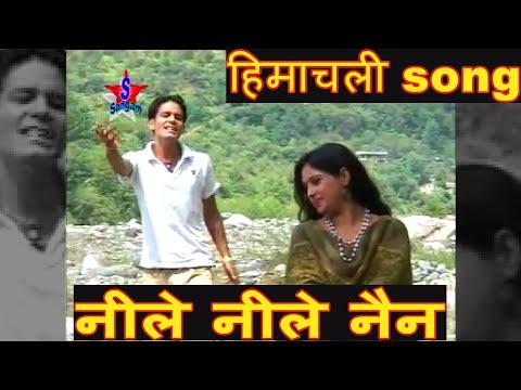 Neele Neele Nain  Pahadi Hit Song