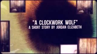 A Clockwork Wolf Trailer