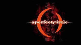 A Perfect Circle - Thinking of You A432Hz