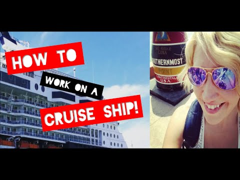 How to Work on a Cruise Ship!