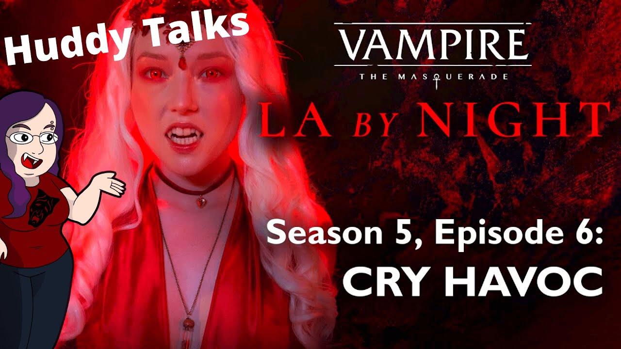 "Download L.A. BY NIGHT - Huddy Talks - Season 5 | Episode 6 - ""Cry Havoc"" -  Recap"