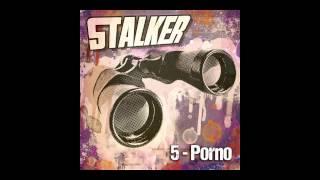 Stalker - 5 Porno