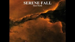 Serene Fall - Silent World (Major Label) [Full Album]