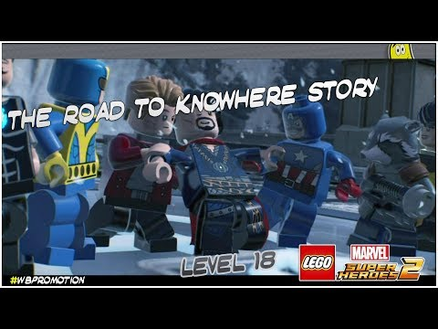 Lego Marvel Superheroes 2: Level 18 / The Road To Knowhere STORY - HTG