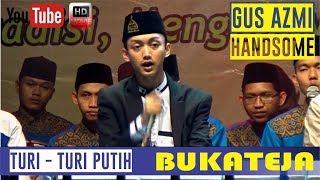Download Mp3 Turi Turi Putih Gus Azmi Askandar Bukateja Bersholawat 2020