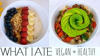 What I Ate  VEGAN ✳︎ HEALTHY