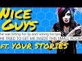 Nice Guys | CREEPY Nice Guy Stories ft. YOU | r/niceguys + r/nicegirls | Reddit Cringe