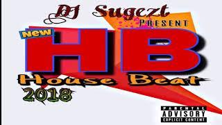Gambar cover Mixtape House Beat 2018 =BONGKAR= by DJ SUGEZT [D2Y]™