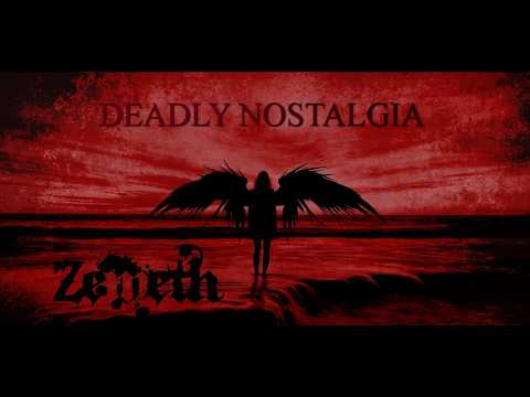 Zemeth - DEADLY NOSTALGIA【OFFICIAL】