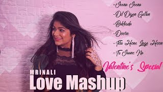 Love Mashup MG | Valetine's Special | Atif's Medley| Romantic Love Songs | Cover | Mrinali