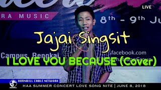 Jajai Singsit - I love you because (Cover) Live | Hornbill Cable Network