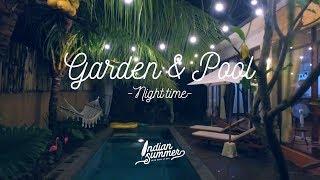 인디안썸머 들여다보기!  Part 2. Garden with pool at night time