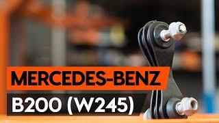 Hvordan udskiftes stabilisatorstag bag / stabstag bag on MERCEDES-BENZ B200 (W245) [GUIDE AUTODOC]